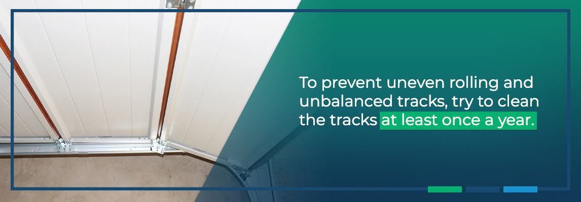 To prevent uneven rolling and unbalanced tracks, try to clean the tracks at least once a year.