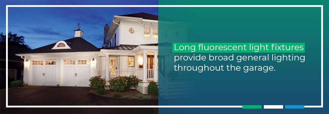 Long flourescent light fixtures provide broad general lighting throughout the garage