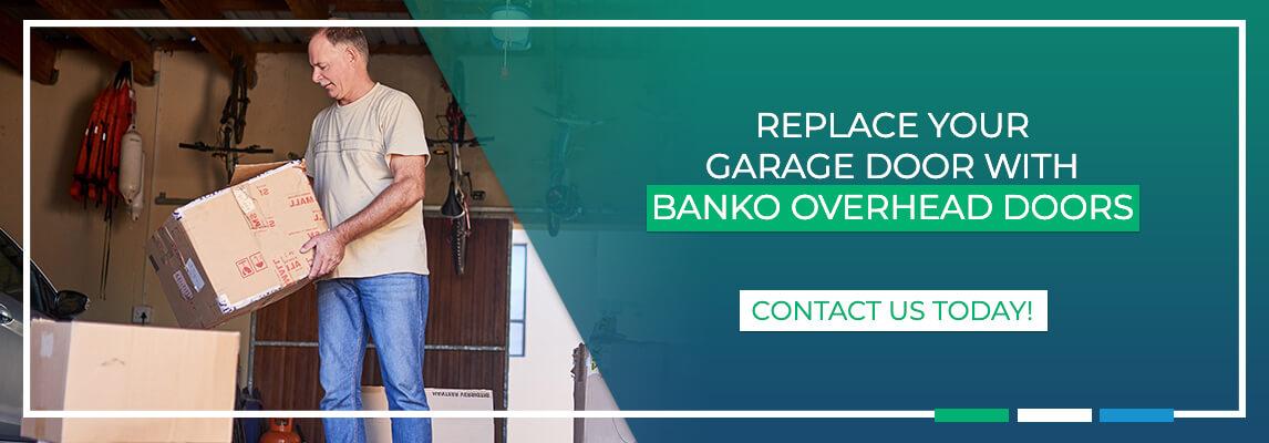 Replace Your Garage Door With Bank Overhead Doors. Contact us today!