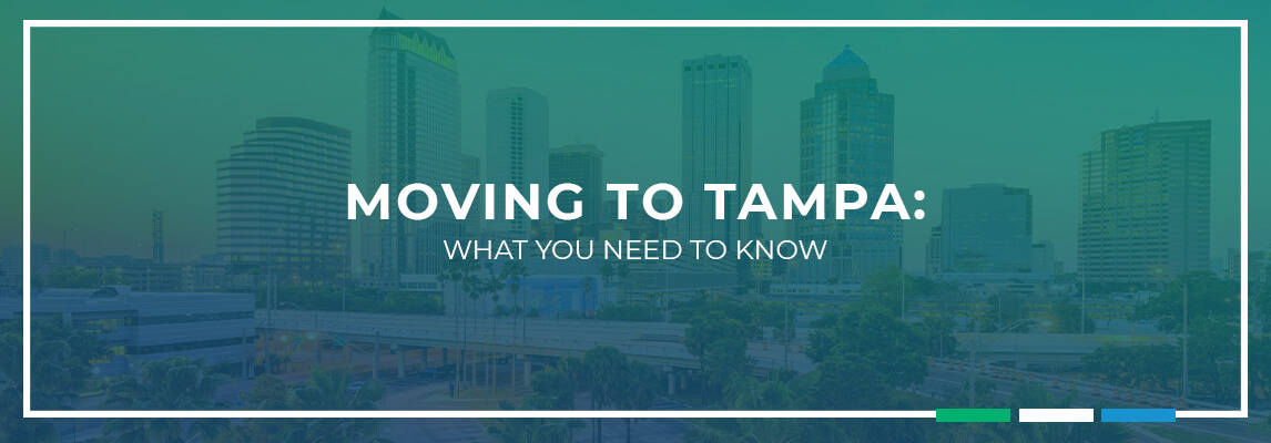 Moving to Tampa: What You Need to Know