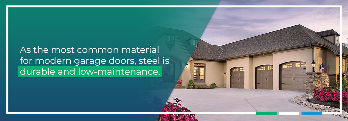 As the most common material for modern garage doors, steel is durable and low maintenance