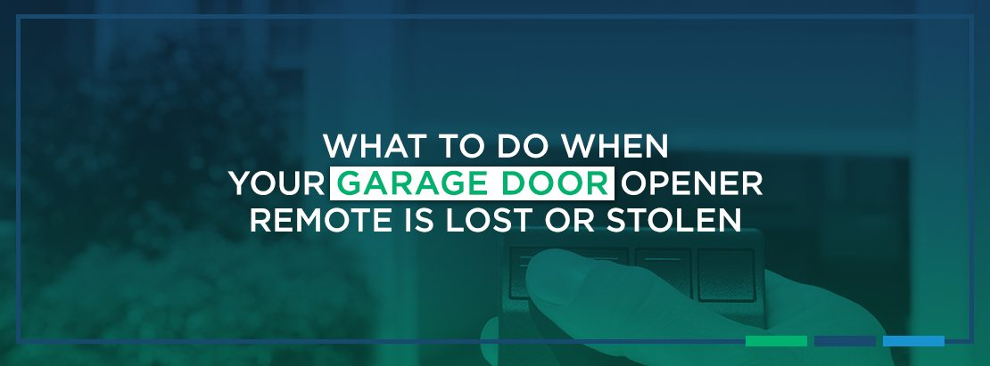 What to Do When Your Garage Door Opener Remote is Lost or Stolen