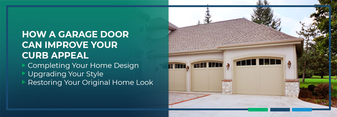 How a Garage Door Can Improve Your Curb Appeal