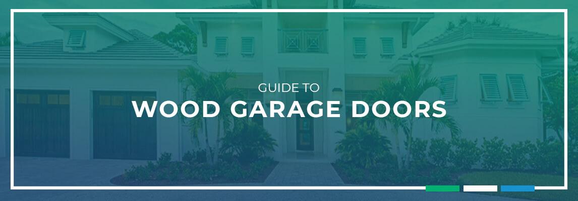 Guide to wood garage doors