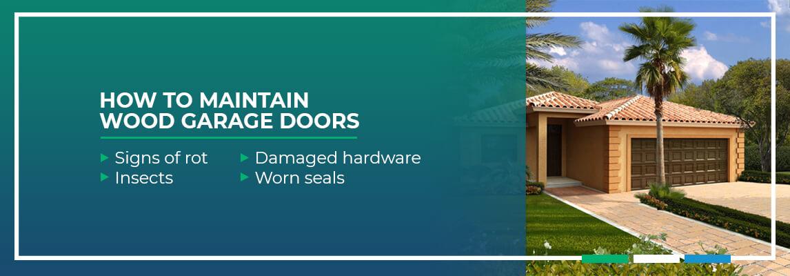 How to Maintain Wood Garage Doors