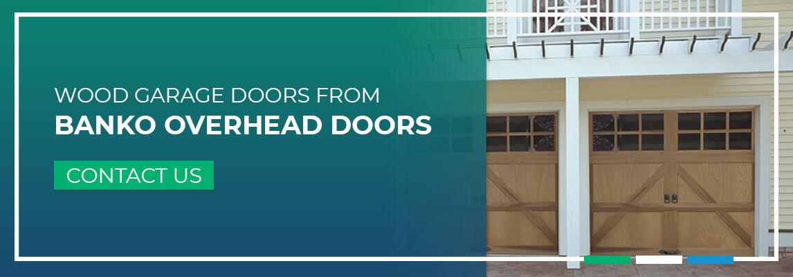 Wood Garage Doors From Banko Overhead Doors. Contact Us.