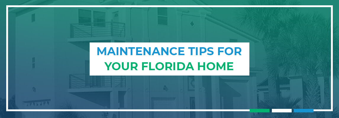 Maintenance Tips for Your Florida Home