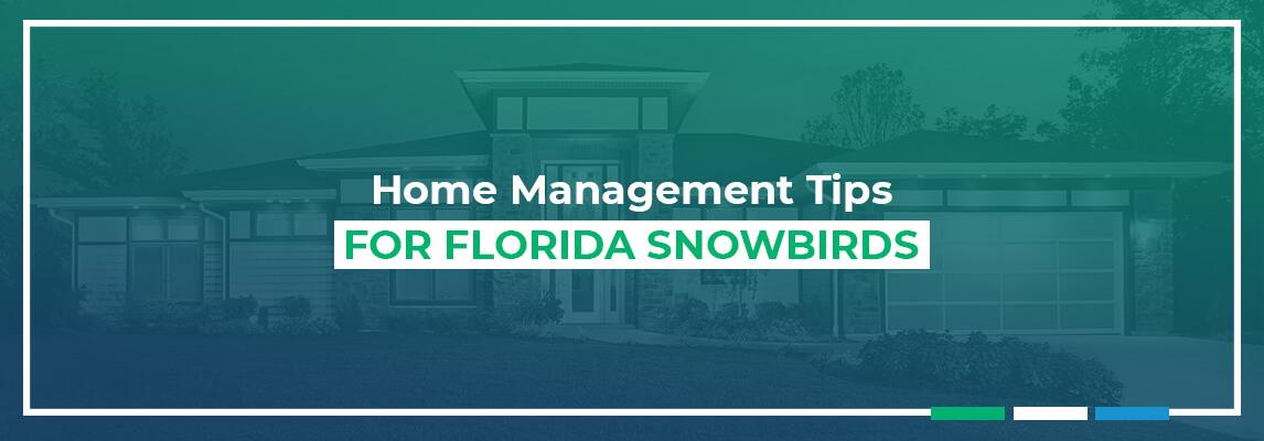 Home Management Tips for Florida Snowbirds