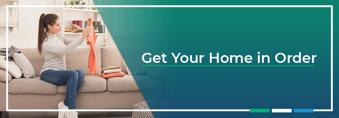 Get Your Home in Order