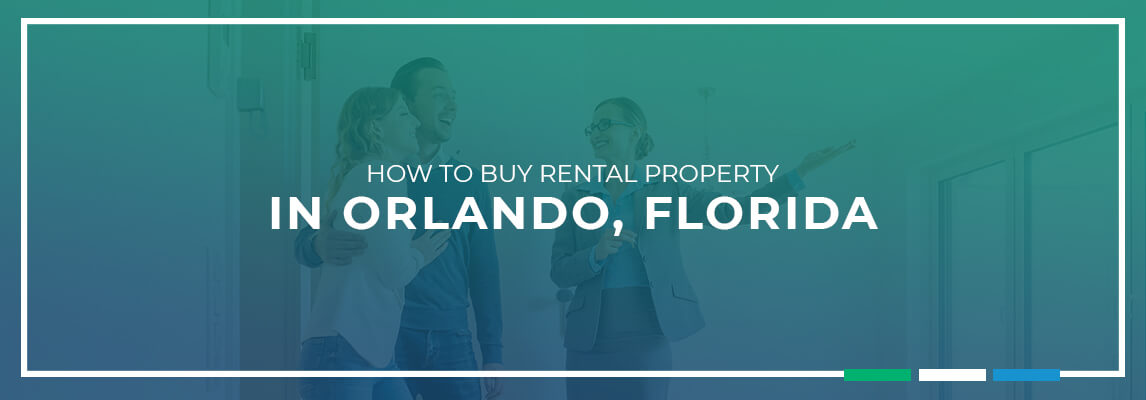How to Buy Rental Property in Orlando, Florida