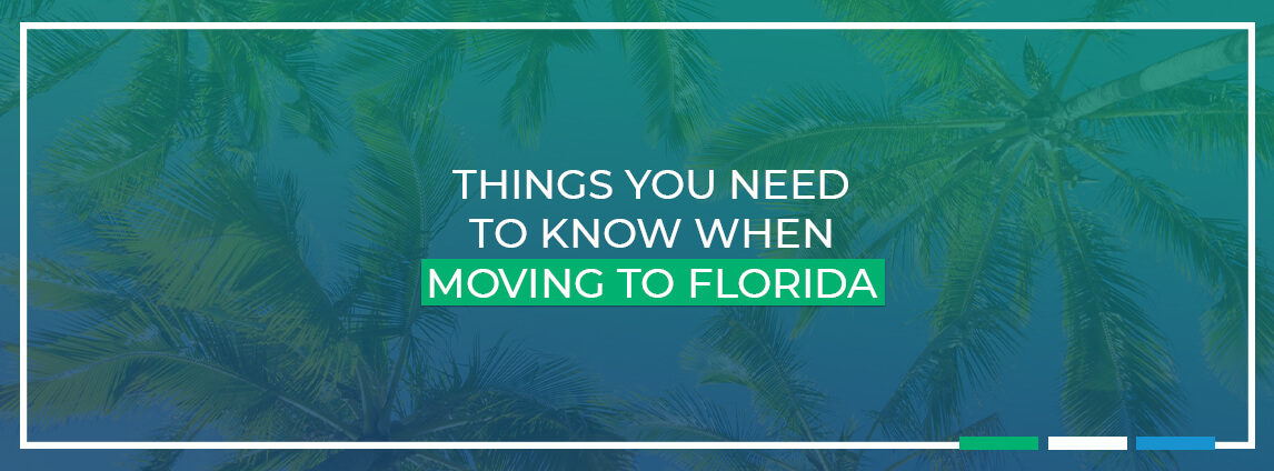 things you need to know when moving to Florida