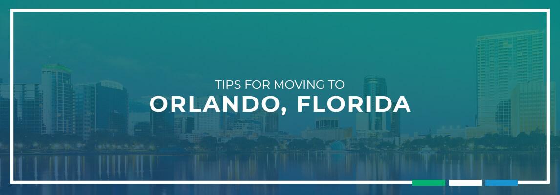 Tips for moving to Orlando, Florida