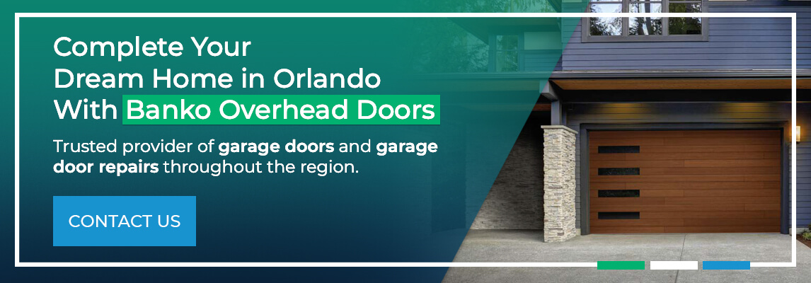 Complete your dream home in Orlando with Banko Overhead Doors. Trusted provider of garage doors and garage door repairs throughout the region.